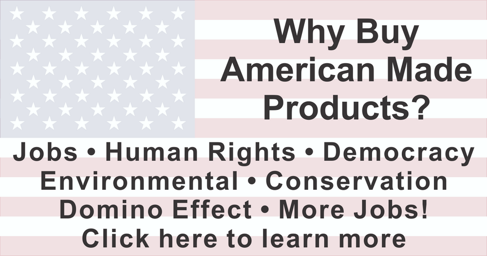Why Buy Made In America Products?